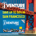 See more and save with iVenture Card San Francisco