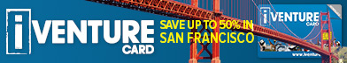 See more & save with iVenture Card San Francisco Attractions Pass