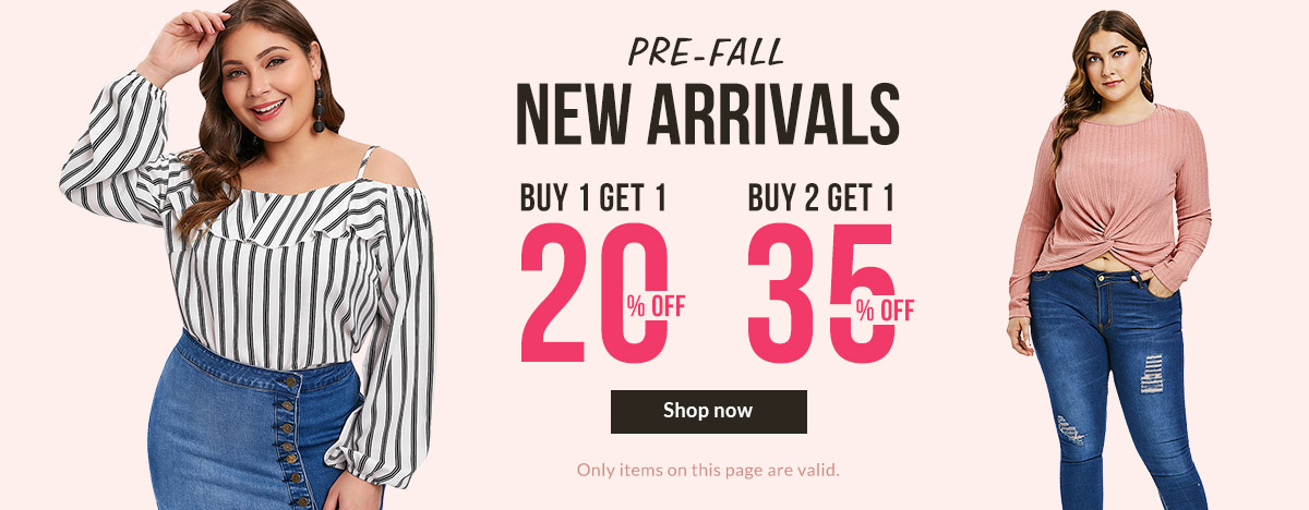 Pre-Fall New Arrivals, Buy 1 Get 1 20% OFF, Buy 2 Get 1 35% OFF