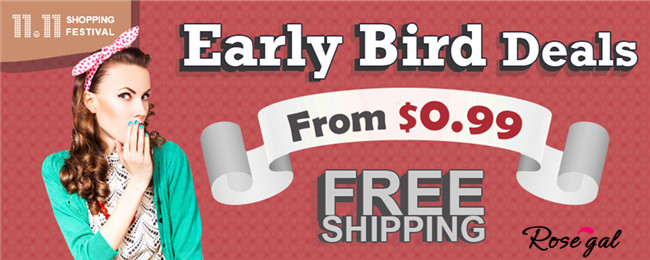 Early Birds Deals! From $0.99 + Free Shipping for ALL Vintage Fashion @rosegal.com!
