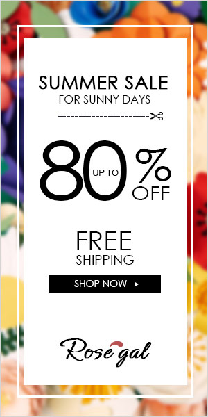 Summer big sale! Up to 80% OFF for your big saving! Free shipping sitewide at Rosegal! Shop now!