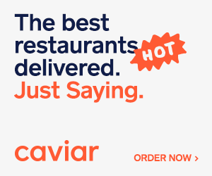 Try Caviar today, the best restaurants delivered. Just Saying.