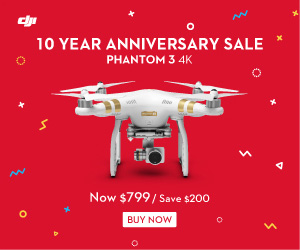 Save $200 on DJI Phantom 3 4K with DJI Tenth Anniversary Promotion