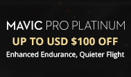Mavic Pro Platinum Up To USD $100 Off