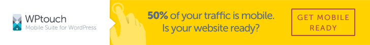 50% of your traffic is mobile - is your website ready?  Get WPtouch Pro today.