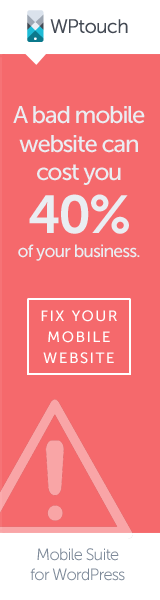 A bad mobile website can cost you 40% of your business - fix your mobile WordPress website today with WPtouch Pro.