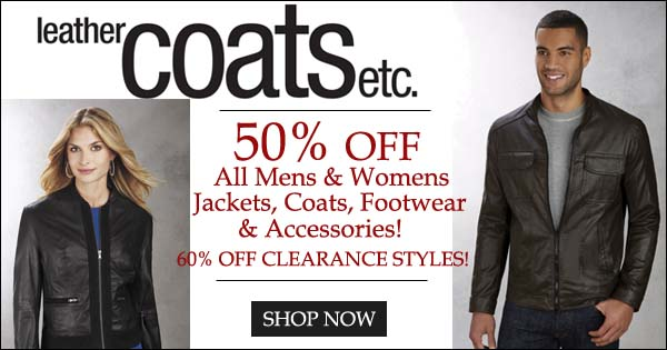 50% Off all leather coats and accessories