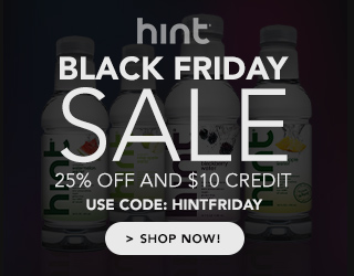 25% Off + $10 credit during our black friday sale. Use code HINTFRIDAY.