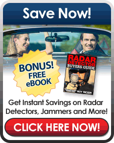 Become a member of my FREE V.I.P. Club and get 10% off selected radar detectors and laser jammers my low price guarantee, entry into my quarterly radar detector give away and my Radar Detector Buyers Guide as my free Gift!