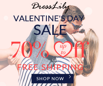 Valentine will come soon, it is the most suitable time to buy gifts to give big surprise to your lover. You can enjoy free shipping and up to 60% off with kinds of fashion styles at Dresslily. Don't miss it! (Ends: 2/14/2017)