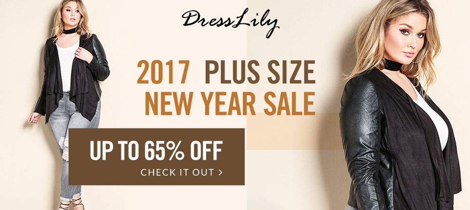 New arrivals! Welcome to Dresslily to get 2017 Plus Size New Year SALE and you can enjoy free shipping and up to 65% off for many plus size fashion styles. Just poking us! (Ends: 2/14/2017)