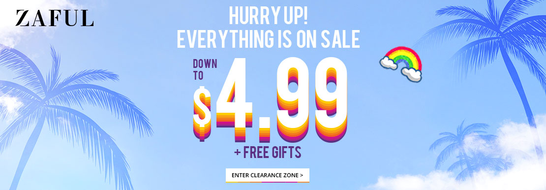 Summer Clearance Sale Hurry up! Everything is on Sale! Down to $4.99 Free Gifts End date: 7/26