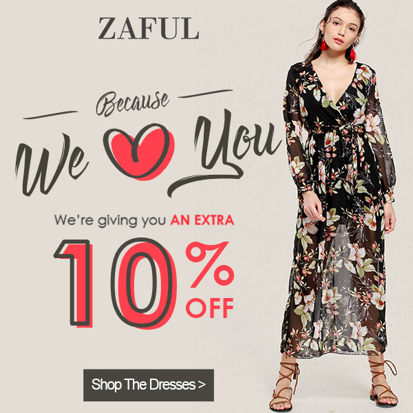 Enjoy Extra 10% OFF for Fashion Dresses at Zaful. Ends 8/31.