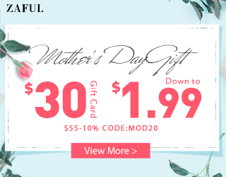 Zaful 2020 Mother's Day: $30 Gift Card+$55-10% (4.27-5.11)
