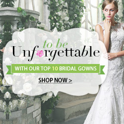 to be unforgettable with our top bridal gowns