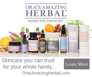 Ora's Amazing Herbal, all natural skincare you can trust for your whole family.