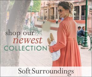 Shop Soft Surroundings Now!