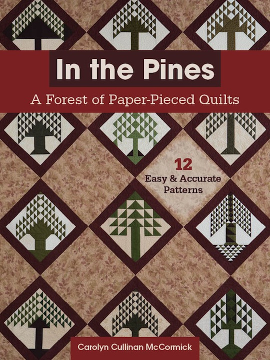 In the Pines - A Forest of Paper-Pieced Quilts