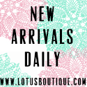 Lotus Boutique New Arrivals Daily