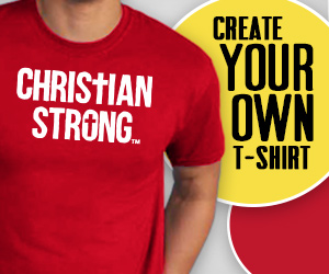 Create your own tee shirt Christian Strong