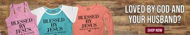Shop now for our selection of Christian Strong Blessed By Jesus Spoiled By My Husband Apparel