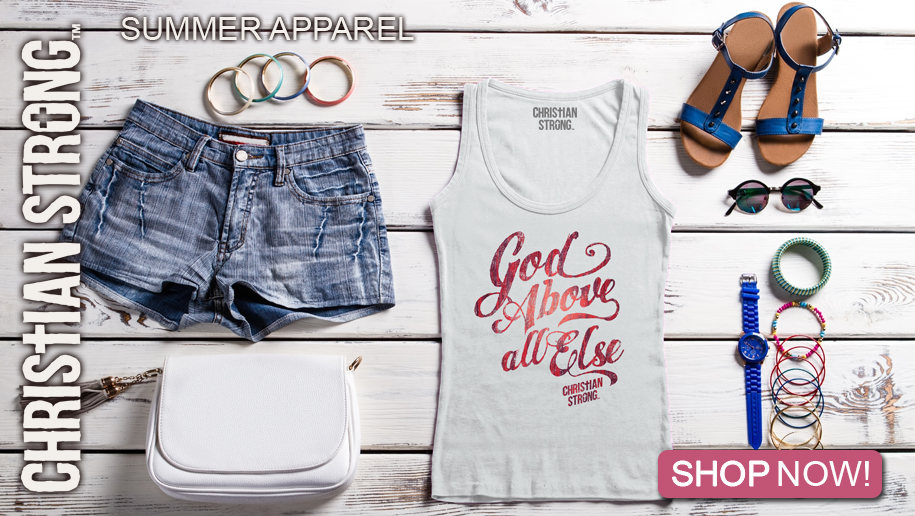 God Above All Else Christian Strong Ladies Summer Tee Shirt Click To Shop