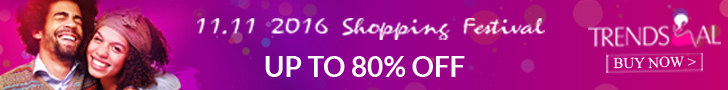 Trendsgal' 11.11 Sale is really an international fahsion festvial. It's really huge discounts. You can enjoy up to 80% off for 100+ products. Just come and buy to enjot it! (Ends: 11/11/2016)