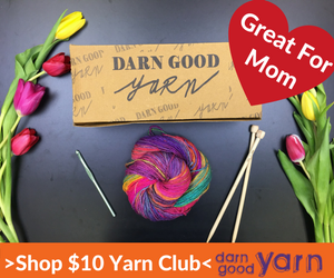 Great for Mom - $10 Yarn Club