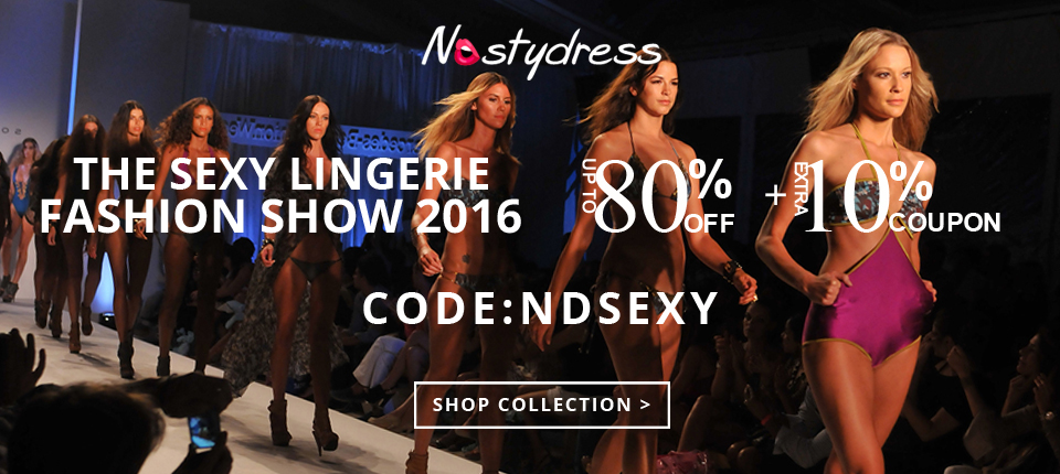"Join the sexy lingerie fashion show this year with nastydress! Enjoy up to 80% OFF and extra 10% OFF with coupon ""NDSEXY"". Come on sexy kitten! (Ends: Dec.30, 2016)"