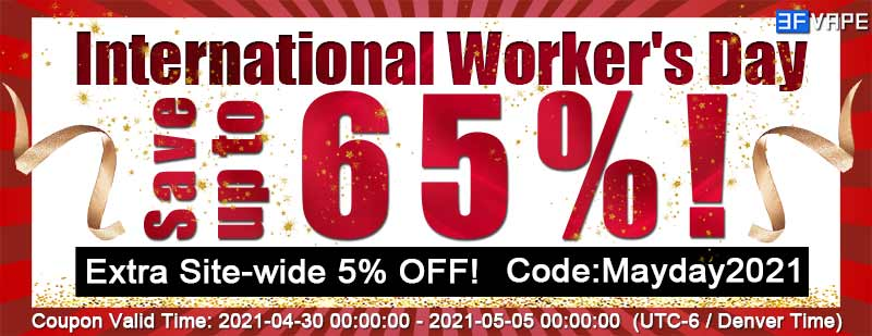3fvape.com - 3FVAPE 2021 International Worker's Day / Labor Day / May Day Coupon