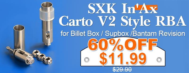 3fvape.com - SXK In'Ax Carto V2 Style RBA Flash Sale