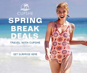 Srping Break Deals! Travel With Cupshe! Get Surprise Here!