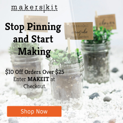 """MakersKit -Stop pinning and start making. $10 off orders over $25, enter """"MAKEIT"""" at checkout."""
