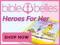 Bible Belles:  Heroes for Her!
