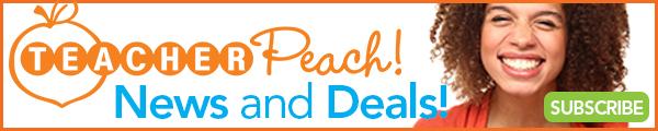 Sign Up for Teacher Peach News and Deals