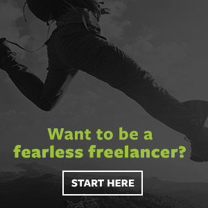 Want to be a fearless freelancer? Start here.
