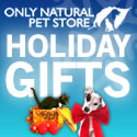 Holiday Gifts at Only Natural Pet Store