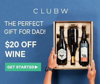 Dads Get $20 Off Wine!