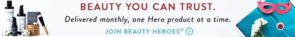 Beauty Heroes | Clean Beauty Subscription Box
