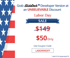 Labor Day Sale!Save $99 on SlideDeck3 Developer version 300-250