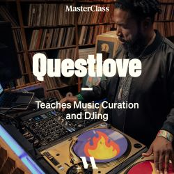 Questlove Teaches Music Curation and DJing @ MasterClass