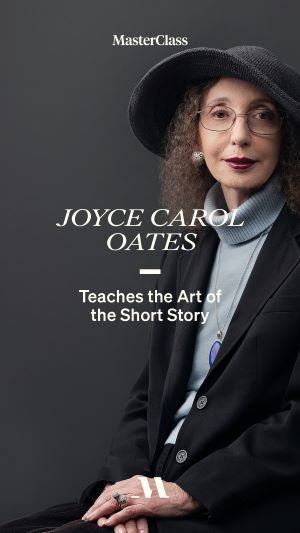 Learn the art of story telling from Joyce Carol Oates