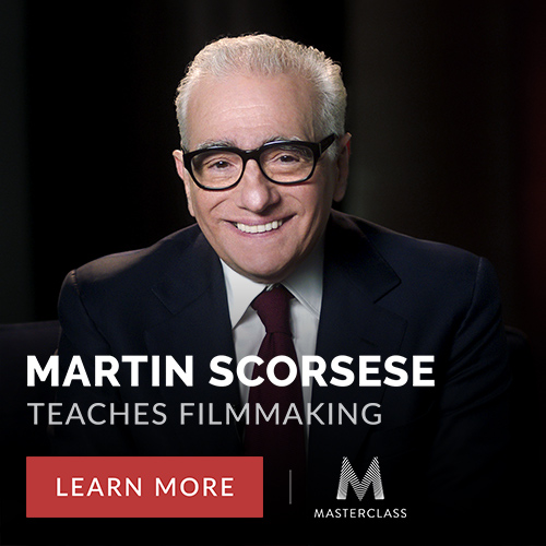 Martin Scorsese Teaches Filmmaking for MasterClass. Learn More Now.