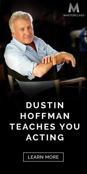 Dustin Hoffman Teaches You Acting. Learn More.