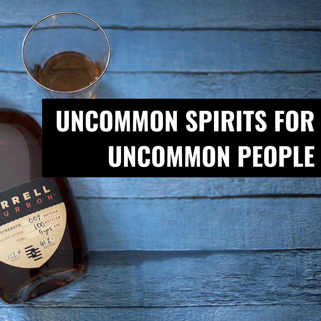 Uncommon Spirits for Uncommon People