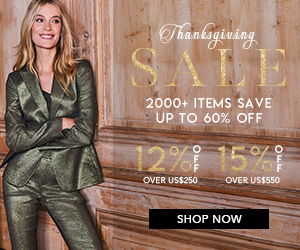 Save Up to 60% Off, Buy 2 Get 3rd Free(selected items), 12% Off Over US$250, 15% Off Over US$550, Thanksgiving Sale