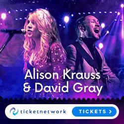 Alison Krauss & David Gray Tickets