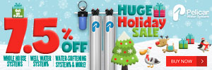 Holiday Sale! Take 7.5% Off Whole House Water Systems + 40% Off Drinking and Shower Filters