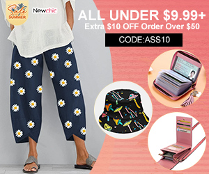 Newchic Summer Sale 2021 ALL UNDER $9.99+ Extra $10 OFF Order Over $50