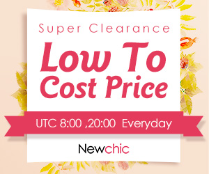 Newchic Year-end Clearance Sale-Low to cost price!!!